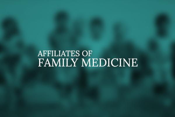 Affiliates of Family Medicine